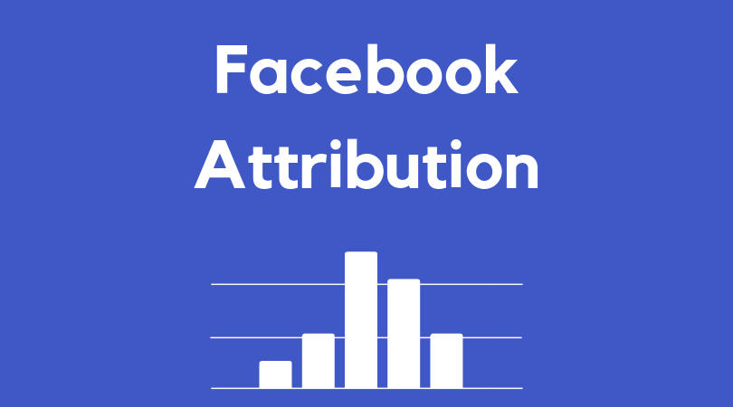Facebook Attribution - ORIXA MEDIA